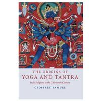 Origins of Yoga and Tantra