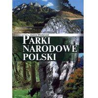 Parki Narodowe Polski (opr. twarda)