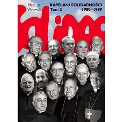 Kapelani Solidarności tom 2 (opr. twarda)