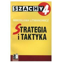 Szachy. Część 4. Strategia i taktyka