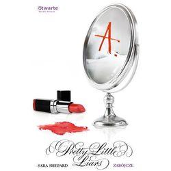 Zabójcze Pretty Little Liars 6 (opr. miękka)