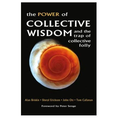 Power of Collective Wisdom: And the Trap of Collective Folly