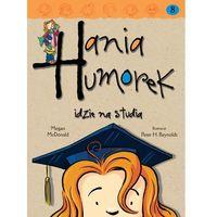Hania Humorek idzie na studia (opr. broszurowa)