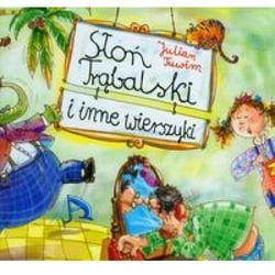 Słoń Trąbalski I Inne Wiersze (opr. twarda)