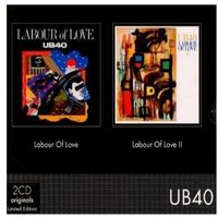 Labour Of Love I + Labour Of Love II - Ub 40
