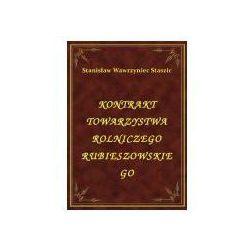 Kontrakt Towarzystwa Rolniczego Rubieszowskiego