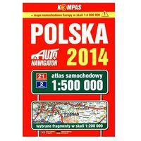 Atlas samochodowy. Polska 1:500 000 + mapa samochodowa Europy 1:4 000 000 + zakładka do książki GRATIS (opr. broszurowa)
