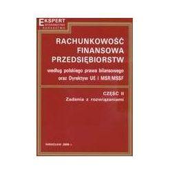 Rachunkowość finansowa przedsiębiorstw według ustawy o rachunkowości część II (opr. miękka)