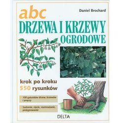ABC Drzewa i krzewy ogrodowe (opr. twarda)
