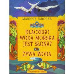 Baśnie polskie Dlaczego woda morska jest słona (opr. miękka)