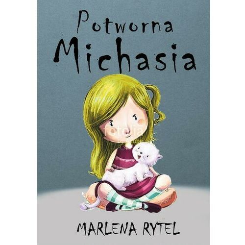 Potworna Michasia - Marlena Rytel - ebook