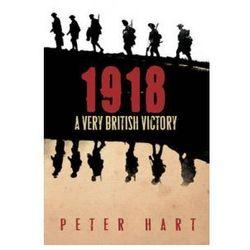 Peter Hart - 1918