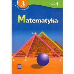 Matematyka 3 podręcznik z ćwiczeniami część 1 (opr. miękka)