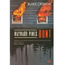 Wayward Pines Bunt