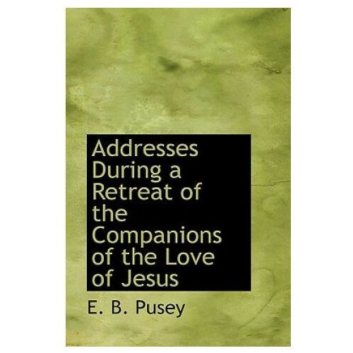 Addresses During a Retreat of the Companions of the Love of Jesus