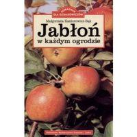 Jabłoń w każdym ogrodzie (opr. miękka)