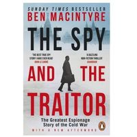 The Spy and the Traitor (opr. miękka)