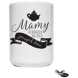 Mamy herbatka na miły ..., kubek ceramiczny