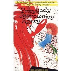 Polscy autorzy piszą dla dzieci Przygody czarownicy Agaty - Mariola Jarocka (opr. miękka)