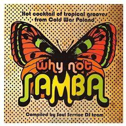 Różni Wykonawcy - CD why not samba - Zaufało nam kilkaset tysięcy klientów, wybierz profesjonalny sklep