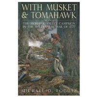 With Musket and Tomahawk, Vol. II