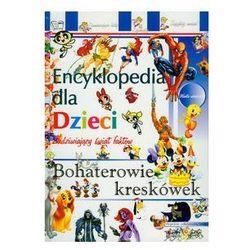 Bohaterowie kreskówek Encyklopedia dla dzieci