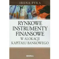 Rynkowe instrumenty finansowe w alokacji kapitału bankowego (opr. miękka)