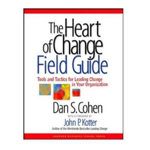 review of john kotter and dan cohen s book the heart of change Change leadership: the kotter collection (5 books) ebook: by john p kotter (author),‎ dan cohen the heart of change.