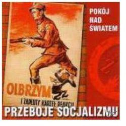 Składanka - Przeboje Socjalizmu - Pokój nad światem