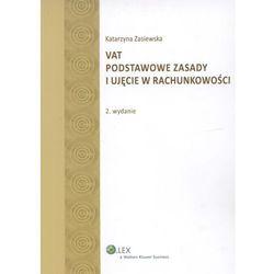 VAT. Podstawowe zasady i ujęcie w rachunkowości (opr. miękka)