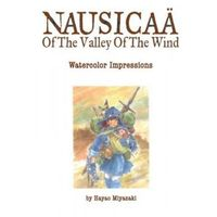 Nausicaa of the Valley of the Wind: Watercolor Impressions