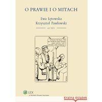 O prawie i o mitach [PRZEDSPRZEDAŻ] (opr. miękka)