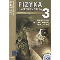 Fizyka i astronomia 3 zeszyt ćwiczeń (opr. miękka)