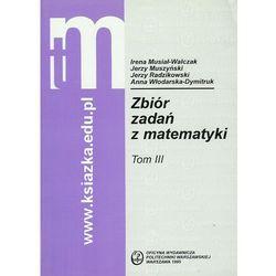 Zbiór zadań z matematyki, tom III (opr. miękka)