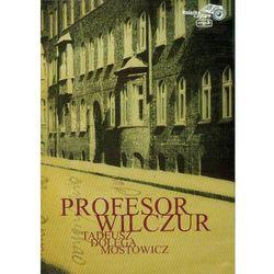 Profesor Wilczur. Książka audio - CD w formacie MP3 (opr. twarda)