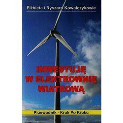 Inwestuję w elektrownię wiatrową