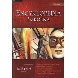 Encyklopedia szkolna. Język polski LO (opr. twarda)