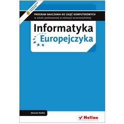 Informatyka Europejczyka. Program nauczania do zajęć komputerowych w szkole podstawowej w edukacji wczesnoszkolnej (Wydanie II) (opr. miękka)