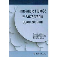 Innowacje i jakość w zarządzaniu organizacjami (opr. miękka)