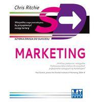 Marketing: Szybka droga do sukcesu