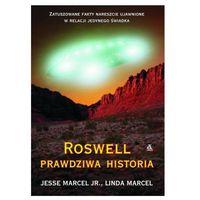Roswell. Prawdziwa historia
