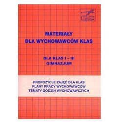 Materiały pomocnicze dla wychowawców klas I - III gimnazjum (opr. miękka)