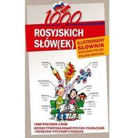 1000 ROSYJSKICH SŁÓW(EK) Ilustrowany słownik rosyjsko-polski polsko-rosyjski (opr. twarda)