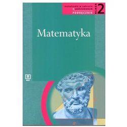 Matematyka. Klasa 2. Podręcznik dla liceum i technikum. Zakres podstawowy