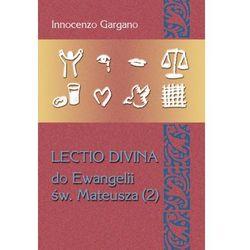Lectio Divina 24 Do Ewangelii Św Mateusza 2 - Dostępne od: 2014-11-10 (opr. miękka)