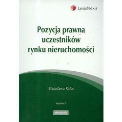 Pozycja prawna uczestników rynku nieruchomości (opr. miękka)