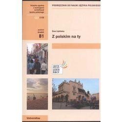 Z polskim na ty B1 /CD gratis/ (opr. broszurowa)