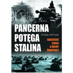 Pancerna potęga Stalina. radzieckie czołgi ii wojny światowej (opr. miękka)