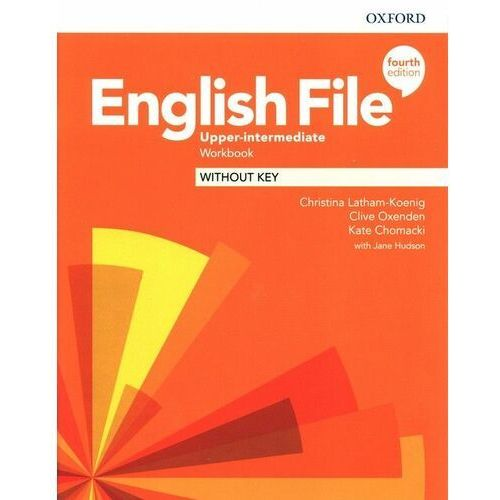 English File: Upper-Intermediate: Workbook Without Key (opr. broszurowa)