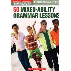 Timesaver: 50 Mixed - Ability Grammar Lessons
